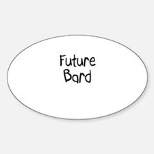 Future Bard Oval Decal