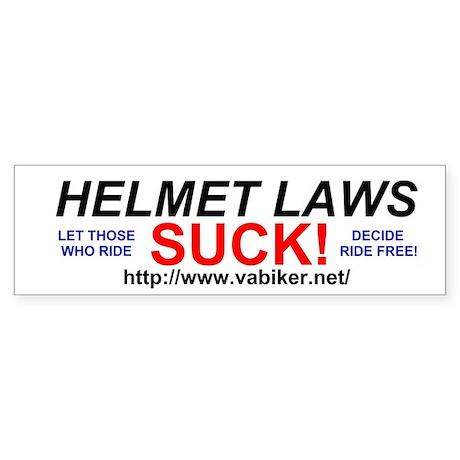 Helmet Laws Suck Bumper Sticker