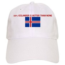 50 PERCENT ICELANDER IS BETTE Baseball Cap