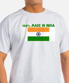 100 PERCENT MADE IN INDIA T-Shirt