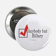 Anybody but Hillary Button