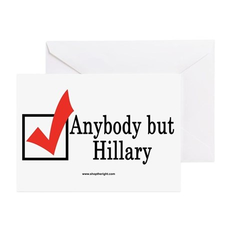 Anybody but Hillary Greeting Cards (Pk of 10)