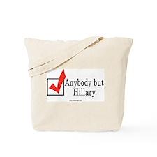 Anybody but Hillary Tote Bag