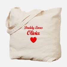 Daddy Loves Olivia Tote Bag