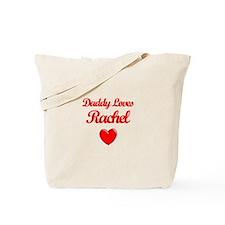 Daddy Loves Rachel Tote Bag