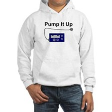 """Pump It Up"" Hoodie"