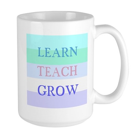 Learn Teach Grow Large Mug