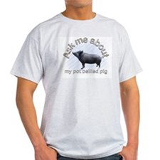 Ask Me About My Pig Ash Grey T-Shirt