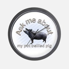 Ask Me About My Pig Wall Clock