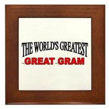 """""""The World's Greatest Great Gram"""" Framed Tile"""