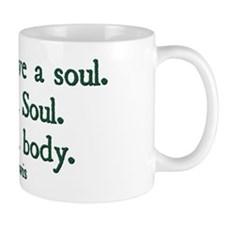 You Don't Have a Soul Small Small Mug