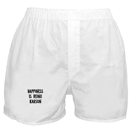 Happiness is being Karson Boxer Shorts