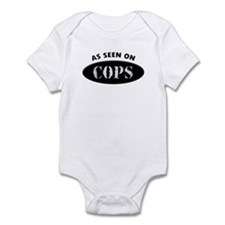 As Seen On COPS Infant Bodysuit
