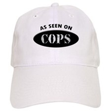 As Seen On COPS Baseball Cap
