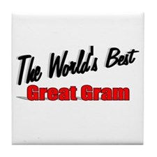 """The World's Best Great Gram"" Tile Coaster"