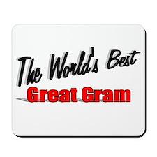 """The World's Best Great Gram"" Mousepad"