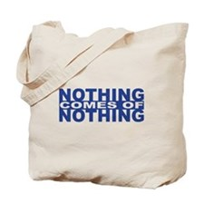 Nothing comes of Noting (blue) Tote Bag