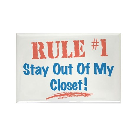 Rule #1 Closet Rectangle Magnet
