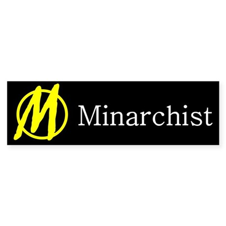 Minarchist Bumper Sticker
