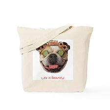 """Bulldog """"Life is Beautiful"""" Tote Bag"""