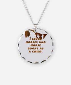 i loved horses and horse boo Necklace