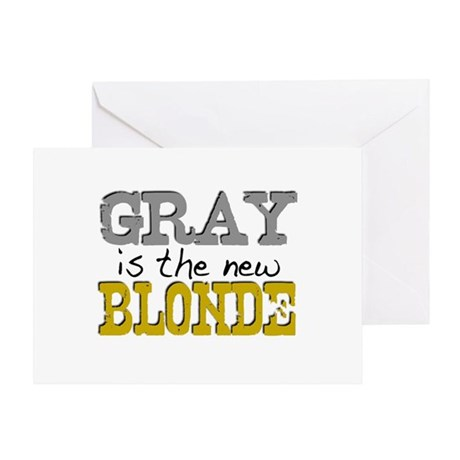 Gray is the new Blonde Greeting Card