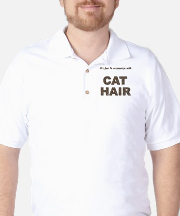 Accessorize With Cat Hair Golf Shirt