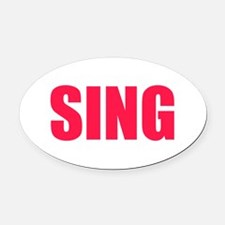 Sing Oval Car Magnet