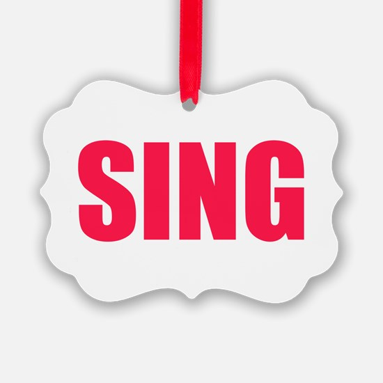 Sing Ornament