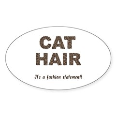 Cat Hair Fashion Oval Decal