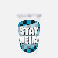 Stay Weird Acrylic Double-wall Tumbler