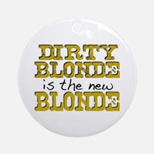 Dirty Blonde Ornament (Round)