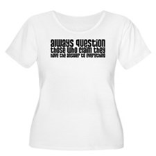 Always Question T-Shirt