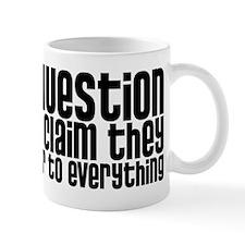 Always Question Small Mug