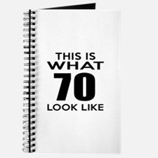 This Is What 70 Look Like Journal