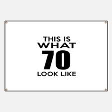 This Is What 70 Look Like Banner