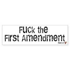 F*ck the first amendment