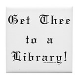Get thee to a library Drink Coasters