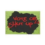 Vote or Shut Up Rectangle Magnets (100 pk)