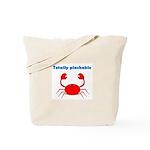 TOTALLY PINCHABLE Tote Bag