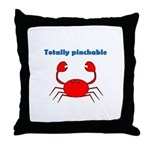 TOTALLY PINCHABLE Throw Pillow