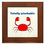 TOTALLY PINCHABLE Framed Tile