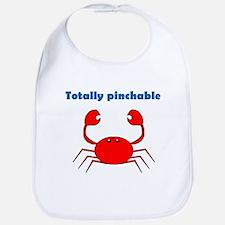 TOTALLY PINCHABLE Bib