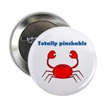 TOTALLY PINCHABLE 2.25