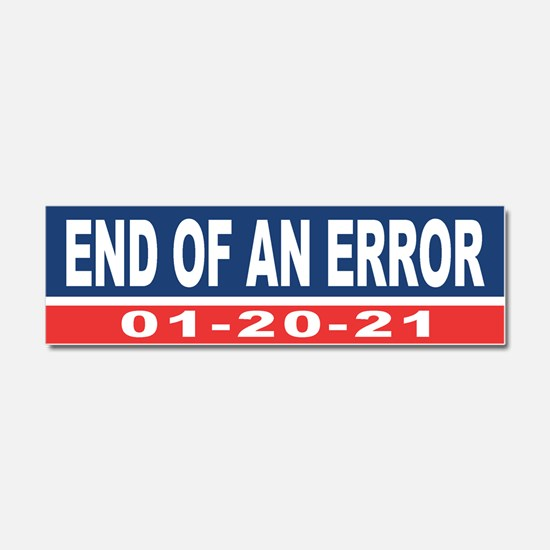 End of an Error 2021 Car Magnet 10 x 3