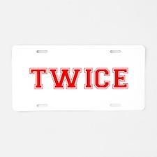 TWICE Aluminum License Plate