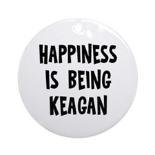 Happiness is being Keagan Ornament (Round)