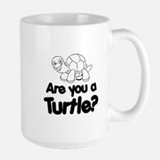 Are You a Turtle? Mugs