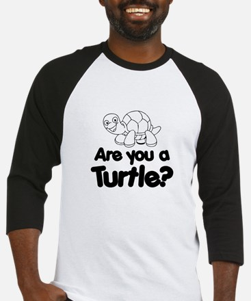 Are You a Turtle? Baseball Jersey