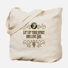 Life Up Your Spirit Tote Bag